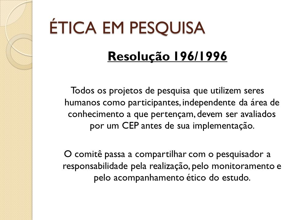 ÉTICA EM PESQUISA Resolução 196/1996