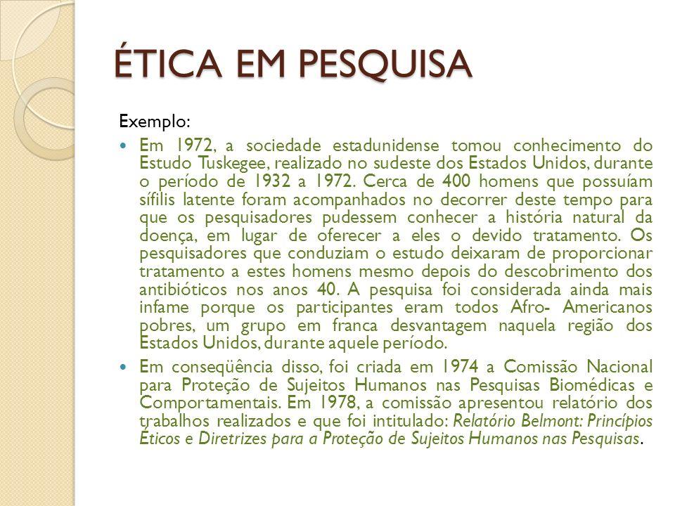 ÉTICA EM PESQUISA Exemplo: