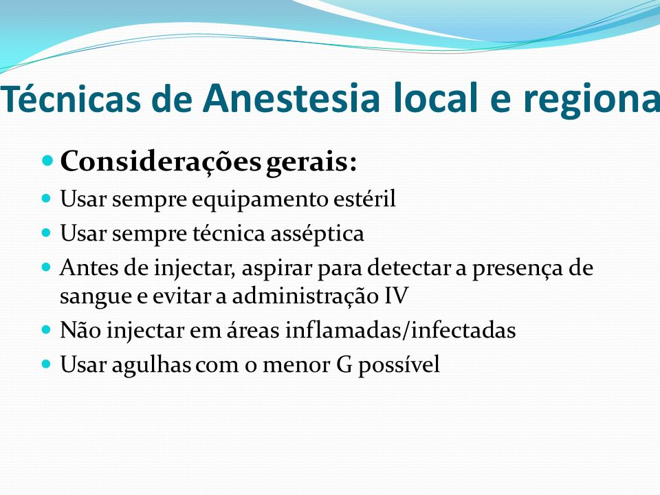 Técnicas de Anestesia local e regional
