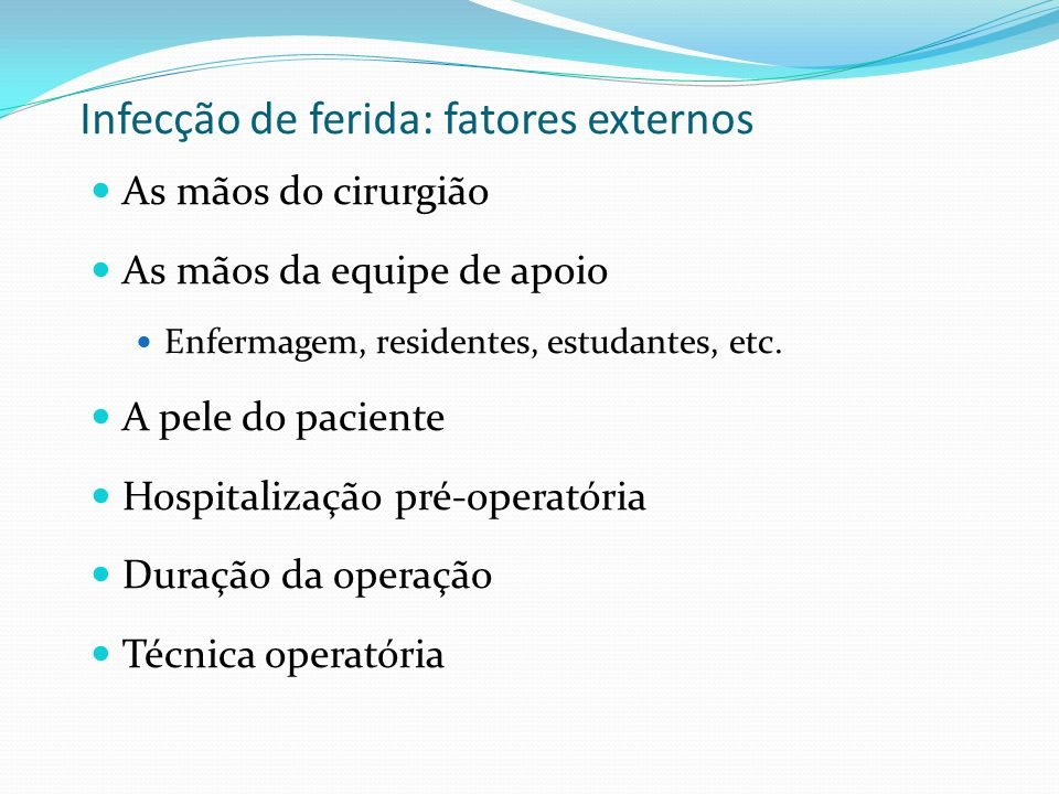 Infecção de ferida: fatores externos
