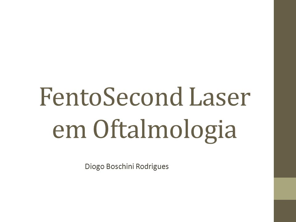 FentoSecond Laser em Oftalmologia