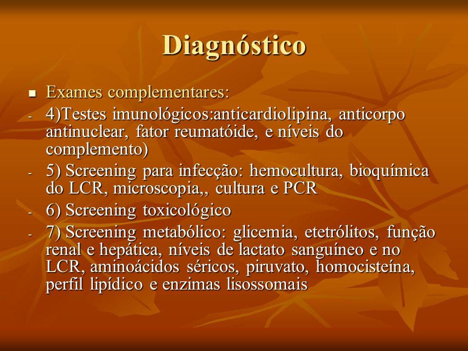 Diagnóstico Exames complementares: