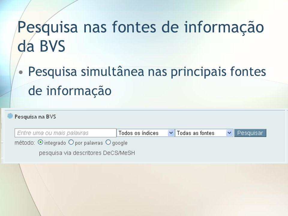 Pesquisa nas fontes de informação da BVS
