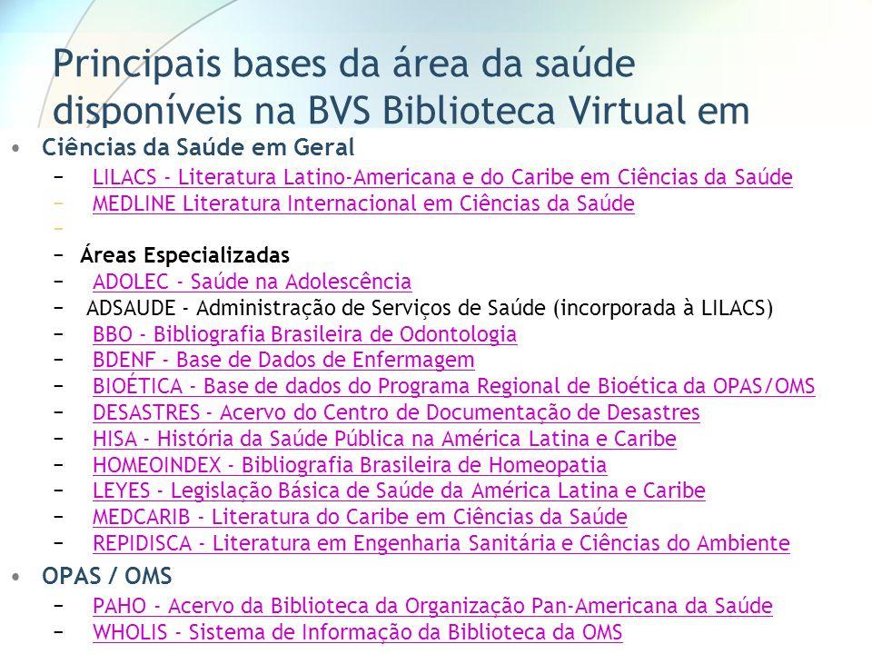 Principais bases da área da saúde disponíveis na BVS Biblioteca Virtual em Saúde