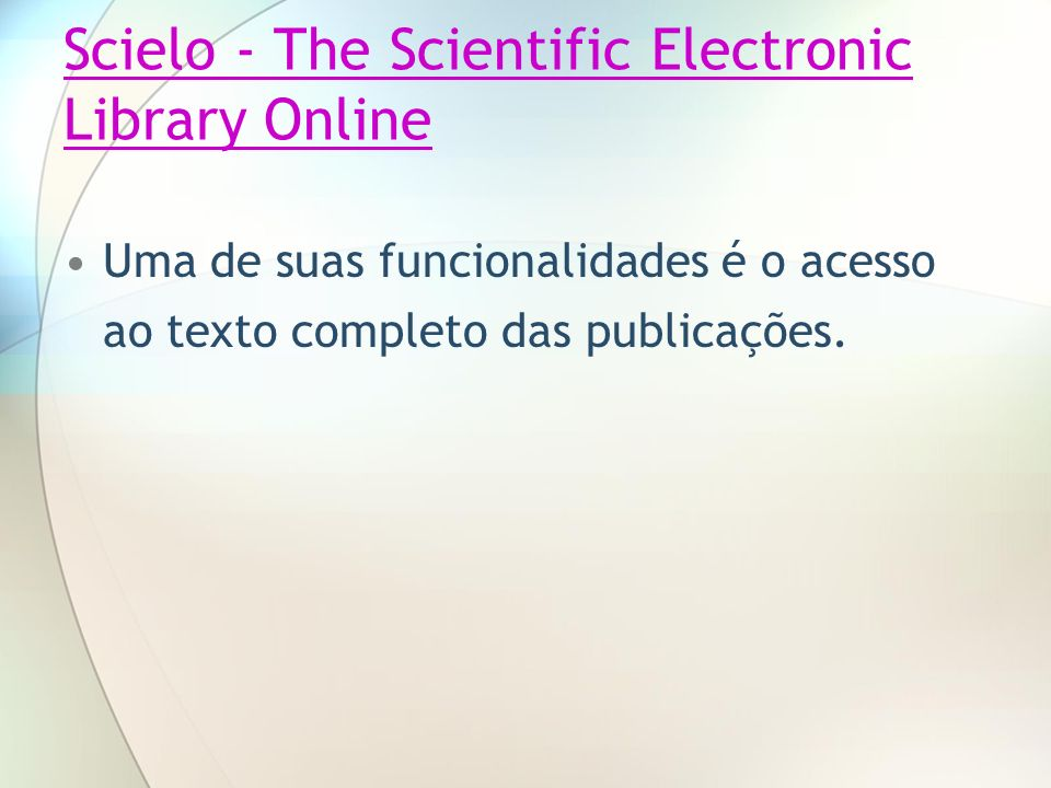 Scielo - The Scientific Electronic Library Online