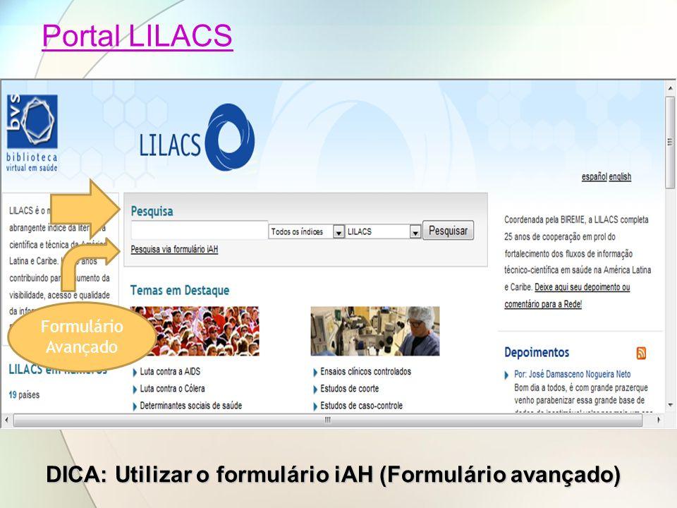 DICA: Utilizar o formulário iAH (Formulário avançado)