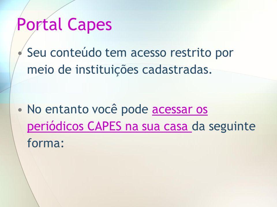 Portal CapesSeu conteúdo tem acesso restrito por meio de instituições cadastradas.