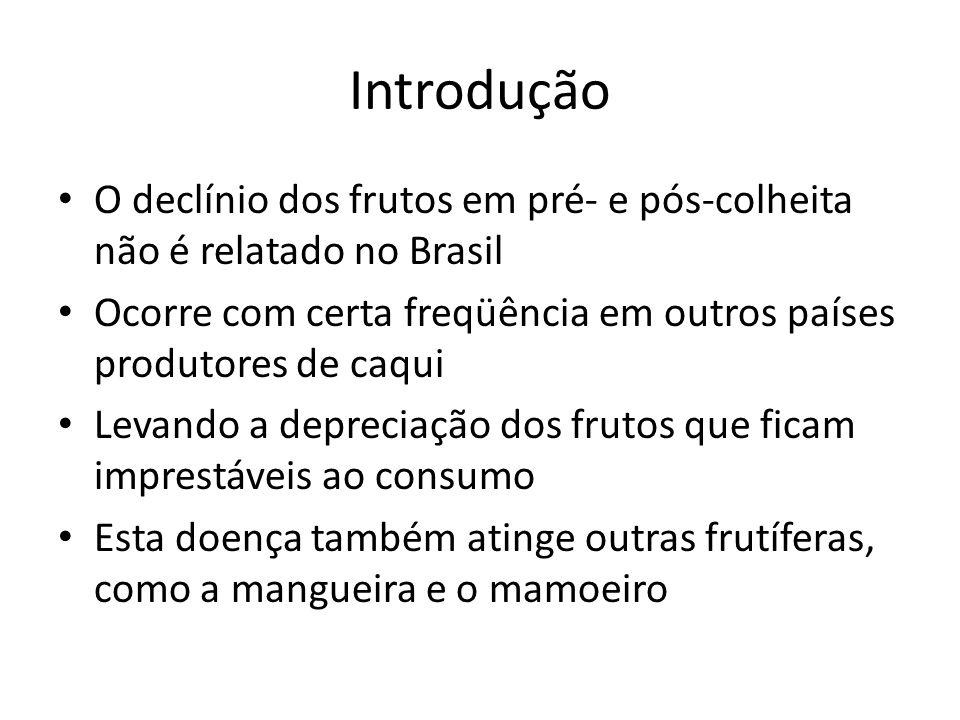 IntroduçãoO declínio dos frutos em pré- e pós-colheita não é relatado no Brasil. Ocorre com certa freqüência em outros países produtores de caqui.