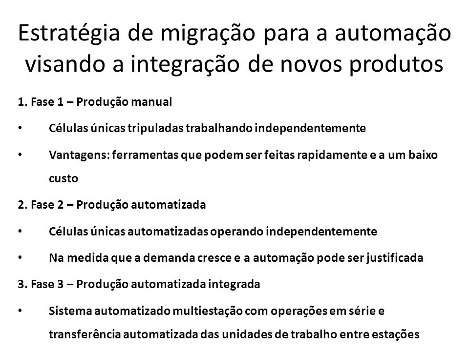 Estratégia de migração para a automação visando a integração de novos produtos