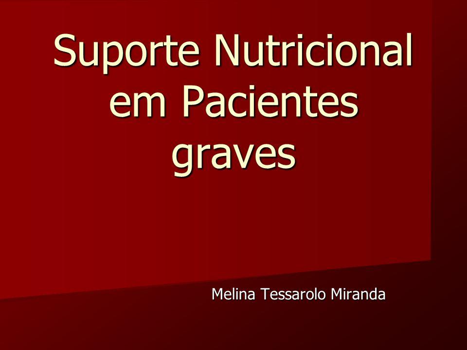 Suporte Nutricional em Pacientes graves