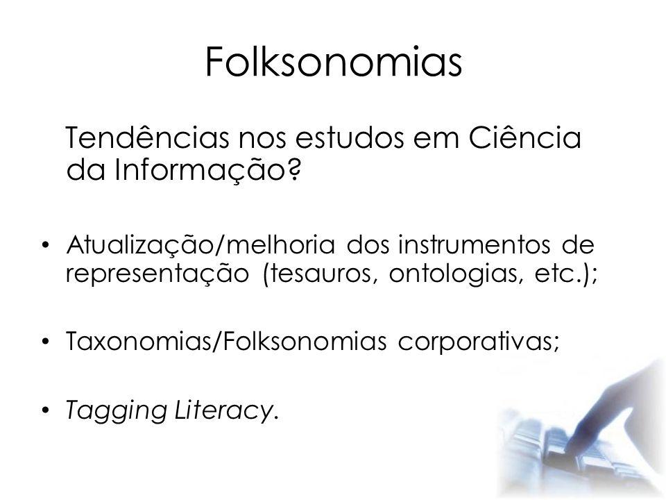 Folksonomias Tendências nos estudos em Ciência da Informação