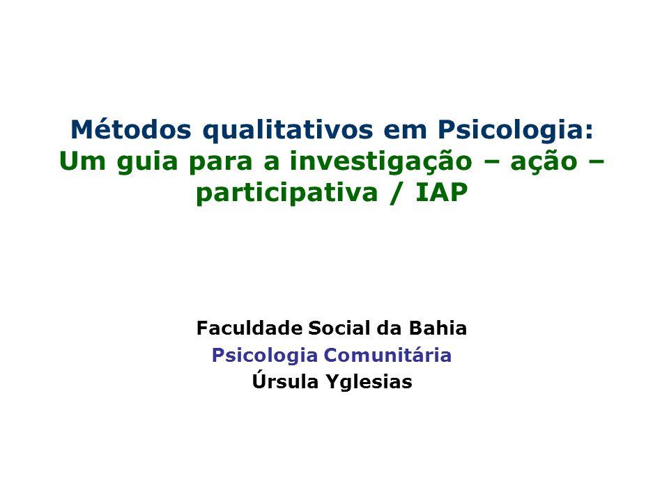 Faculdade Social da Bahia Psicologia Comunitária Úrsula Yglesias