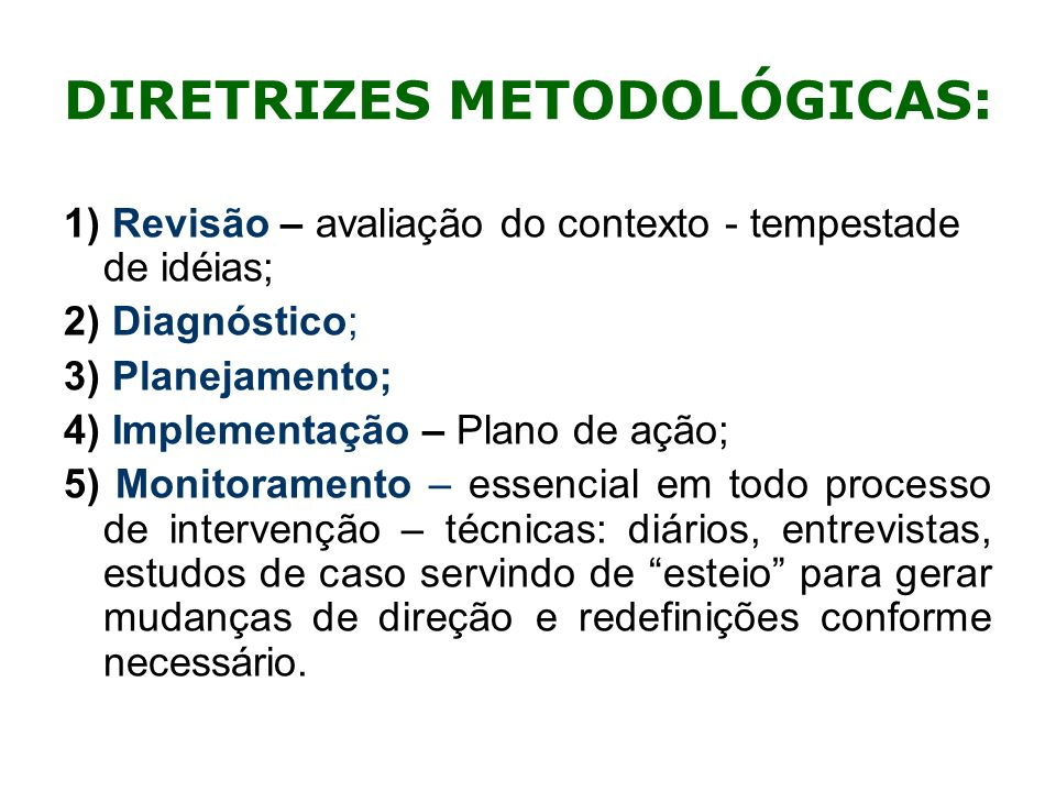 DIRETRIZES METODOLÓGICAS: