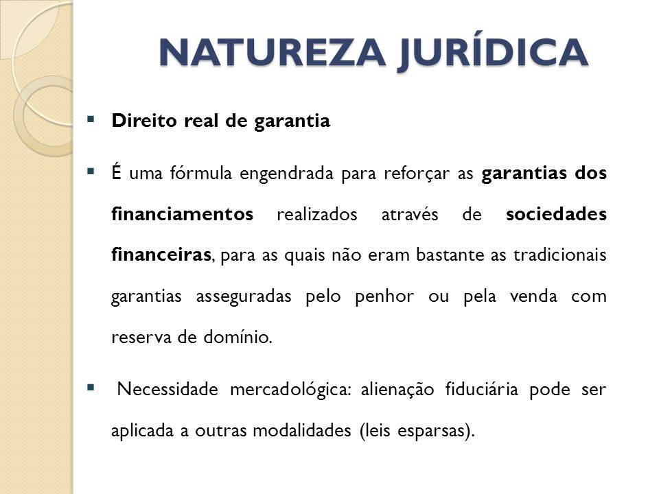 NATUREZA JURÍDICA Direito real de garantia