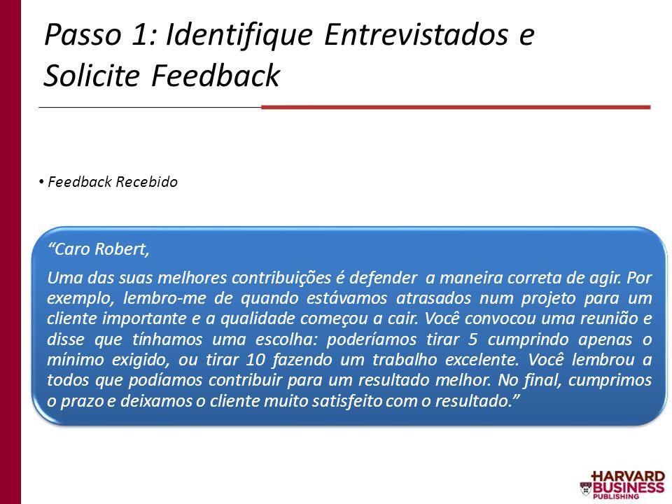 Passo 1: Identifique Entrevistados e Solicite Feedback