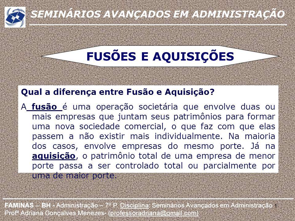 FUSÕES E AQUISIÇÕES SEMINÁRIOS AVANÇADOS EM ADMINISTRAÇÃO