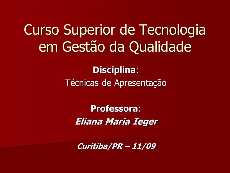 Curso Superior de Tecnologia em Gestão da Qualidade