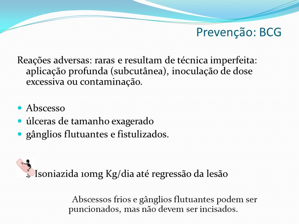 Prevenção: BCG