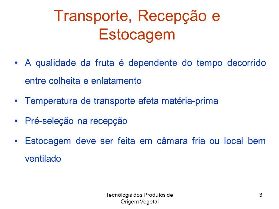 Transporte, Recepção e Estocagem