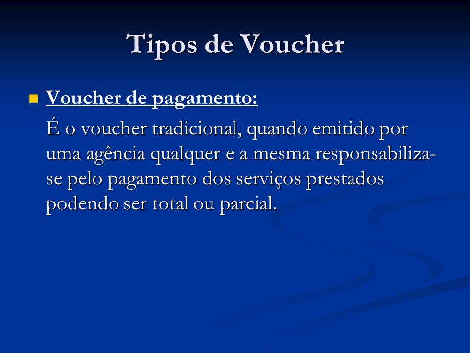 Tipos de Voucher Voucher de pagamento:
