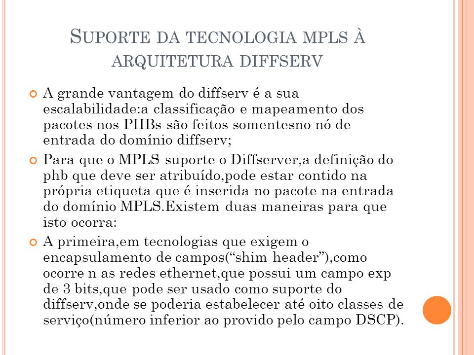 Suporte da tecnologia mpls à arquitetura diffserv
