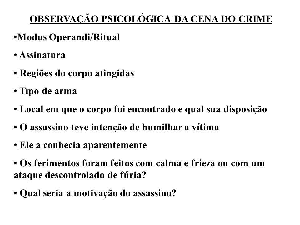 OBSERVAÇÃO PSICOLÓGICA DA CENA DO CRIME