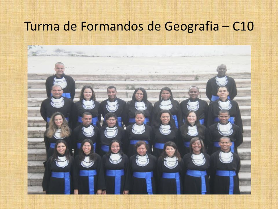 Turma de Formandos de Geografia – C10