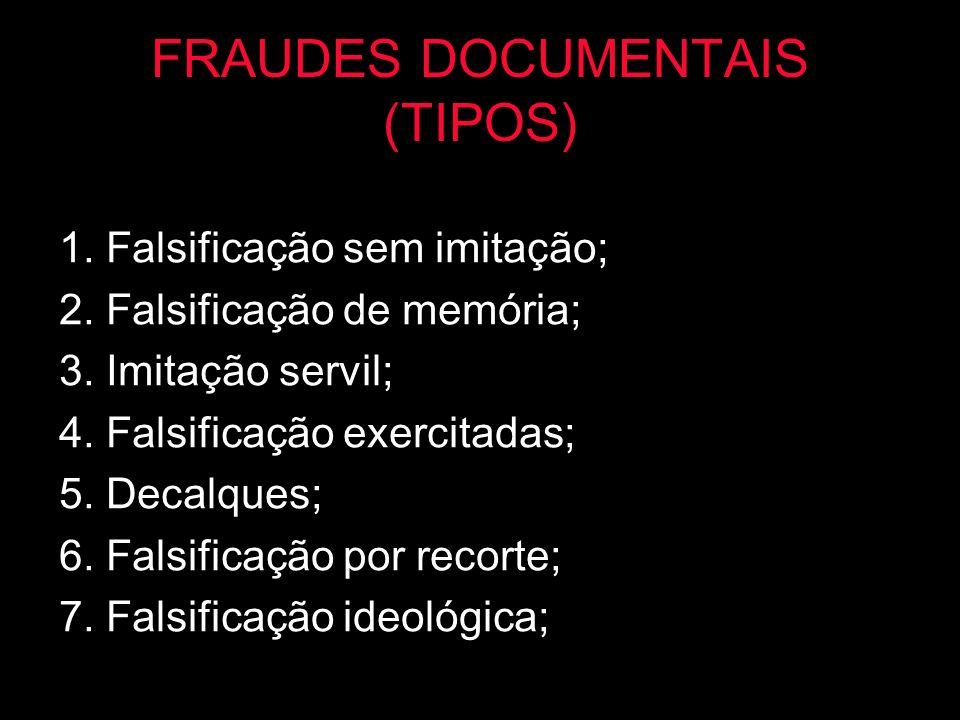 FRAUDES DOCUMENTAIS (TIPOS)