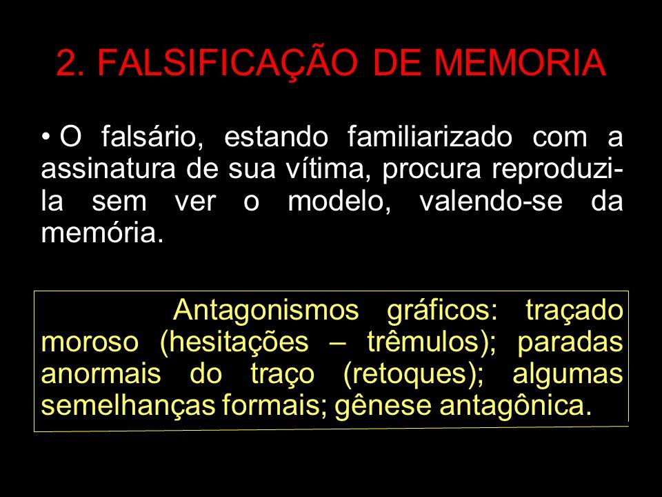 2. FALSIFICAÇÃO DE MEMORIA