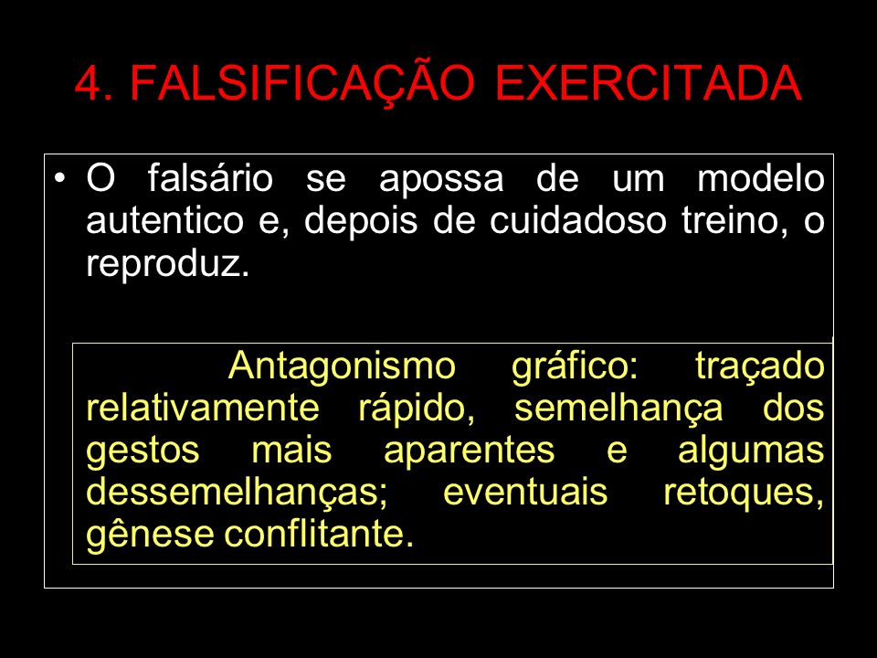 4. FALSIFICAÇÃO EXERCITADA