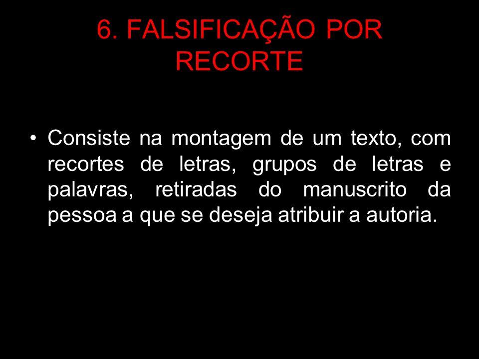 6. FALSIFICAÇÃO POR RECORTE