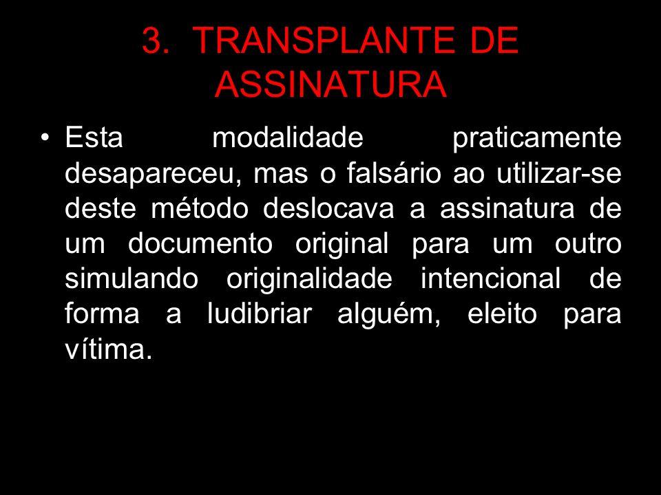 3. TRANSPLANTE DE ASSINATURA
