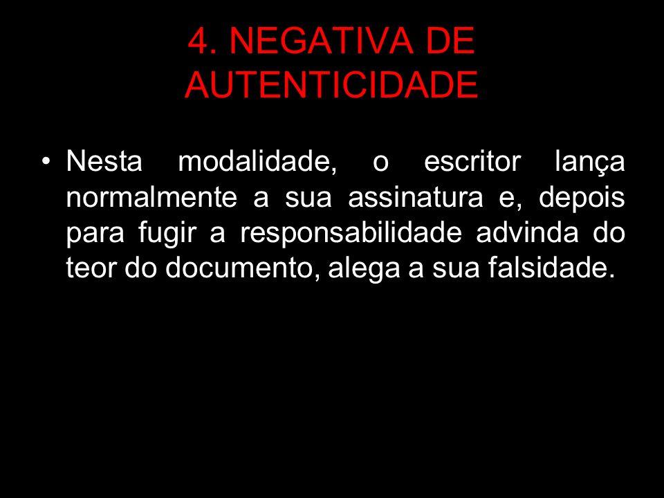 4. NEGATIVA DE AUTENTICIDADE