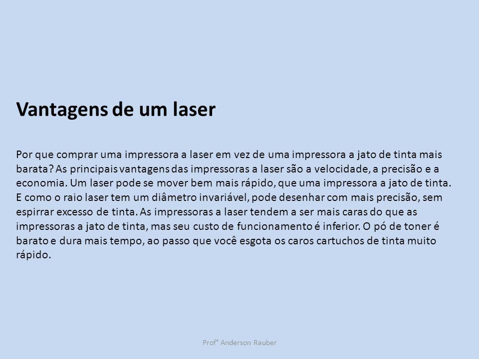 Vantagens de um laser
