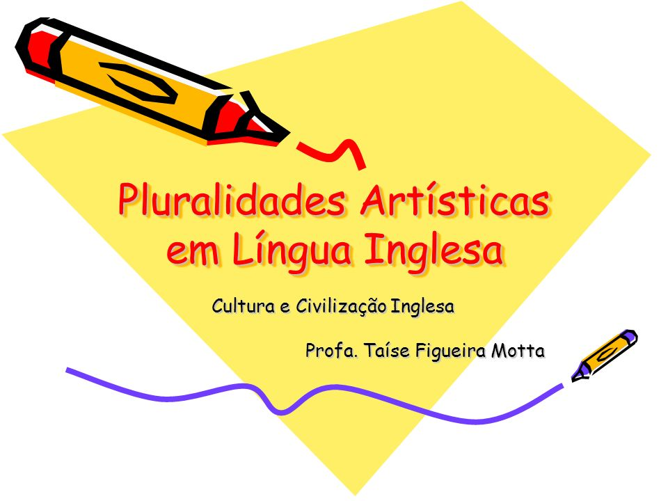 Pluralidades Artísticas em Língua Inglesa