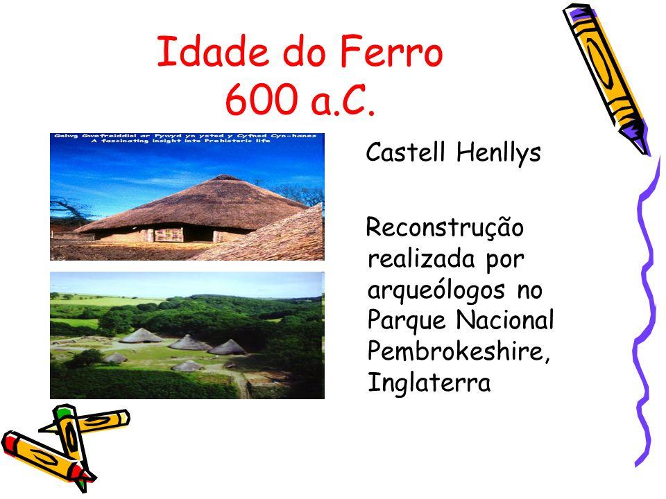 Idade do Ferro 600 a.C.