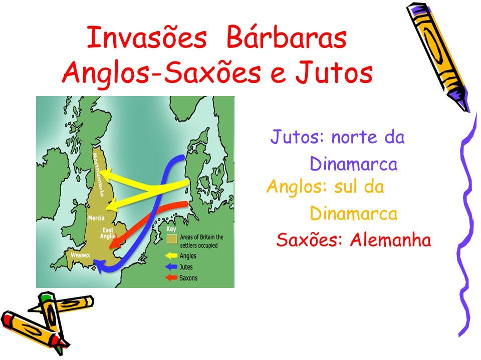 Invasões Bárbaras Anglos-Saxões e Jutos