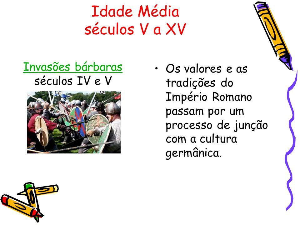 Idade Média séculos V a XV