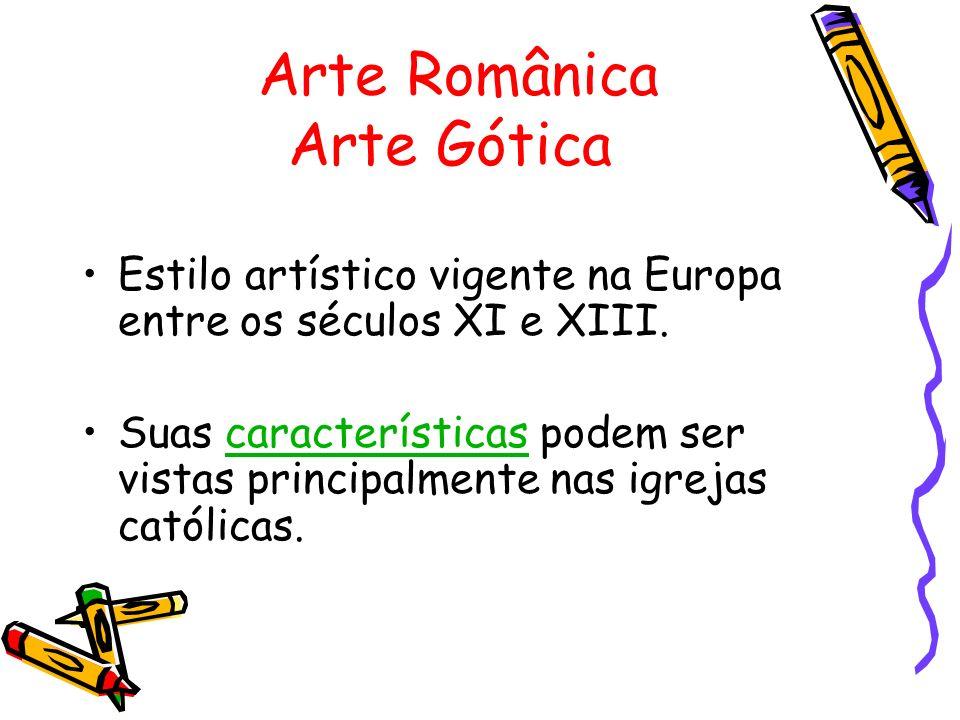 Arte Românica Arte Gótica