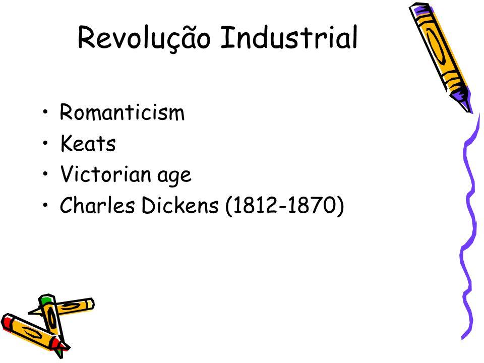 Revolução Industrial Romanticism Keats Victorian age