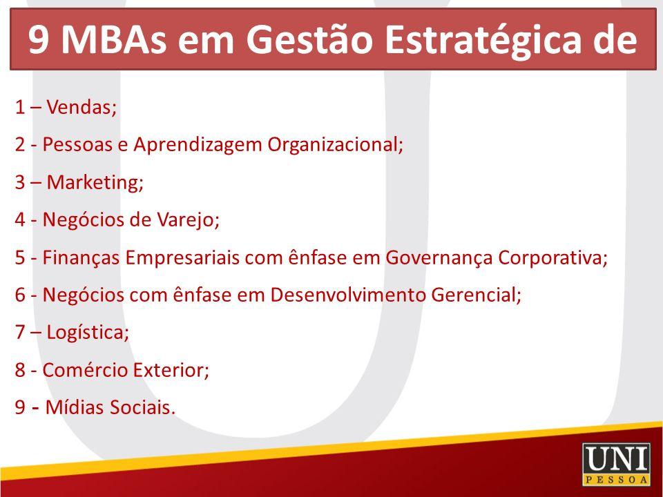 9 MBAs em Gestão Estratégica de