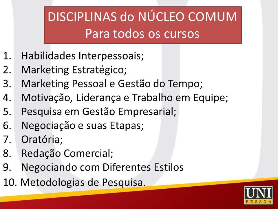 DISCIPLINAS do NÚCLEO COMUM