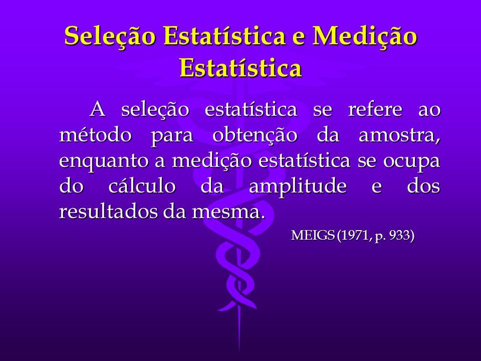 Seleção Estatística e Medição Estatística