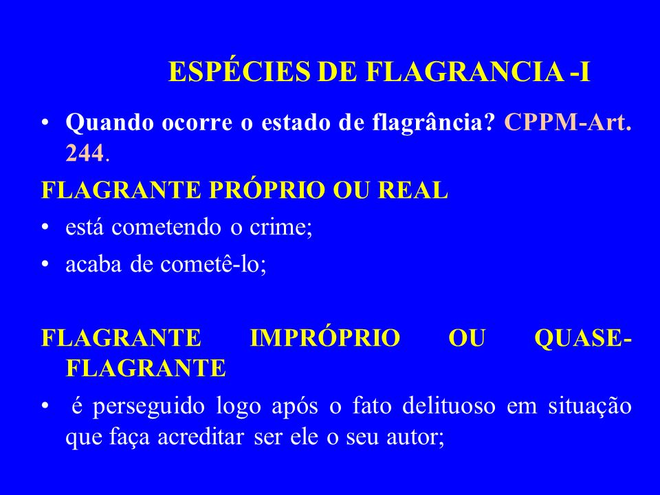 ESPÉCIES DE FLAGRANCIA -I