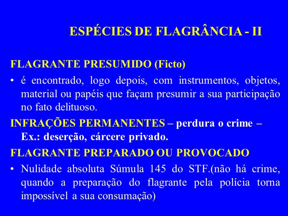 ESPÉCIES DE FLAGRÂNCIA - II
