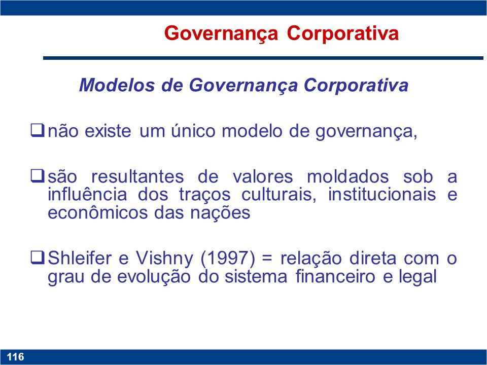 Governança Corporativa Modelos de Governança Corporativa