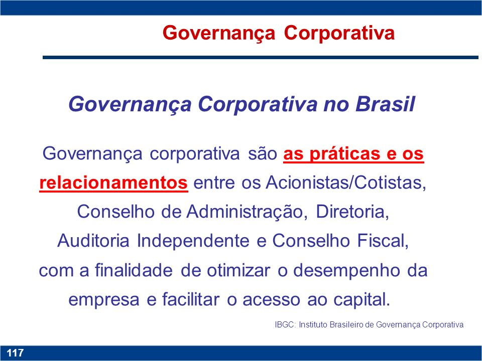 Governança Corporativa Governança Corporativa no Brasil