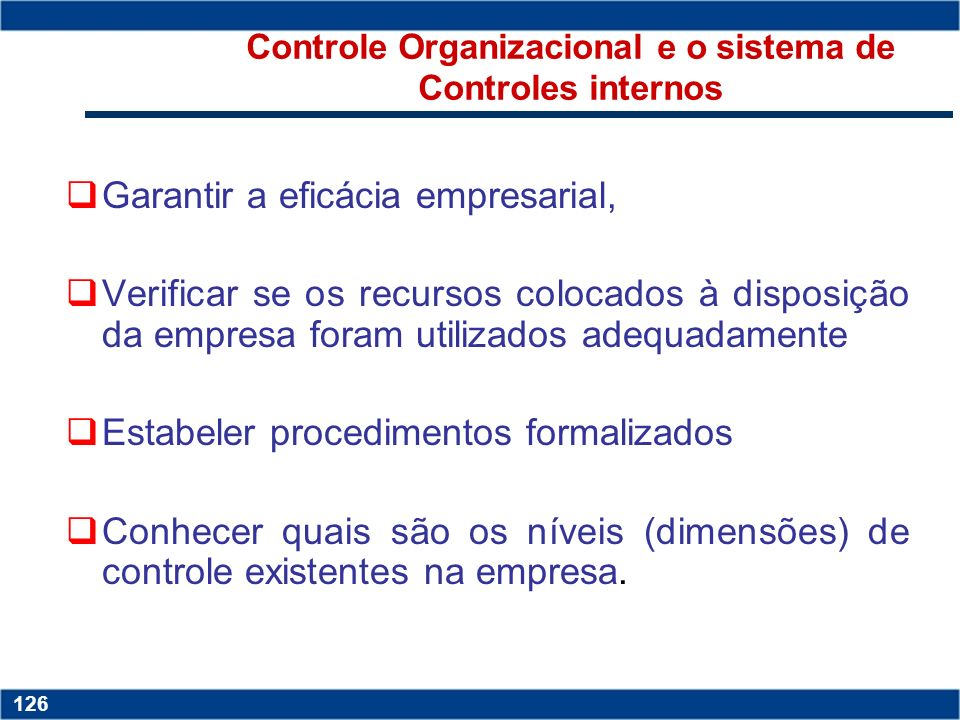 Controle Organizacional e o sistema de Controles internos