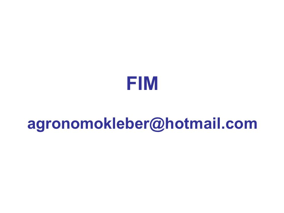 FIM agronomokleber@hotmail.com