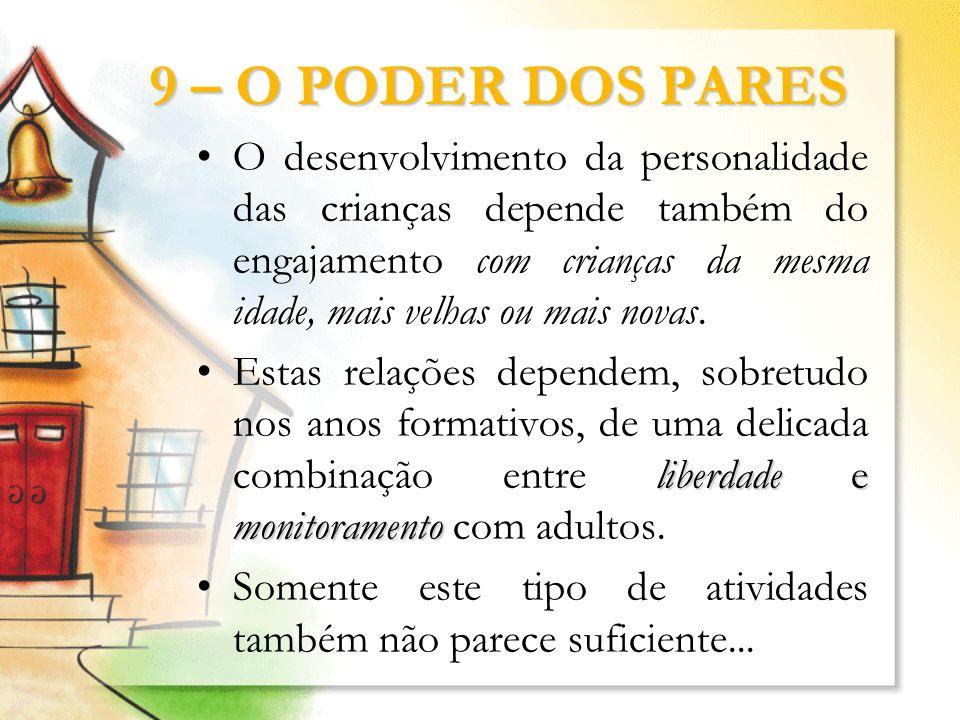 9 – O PODER DOS PARES